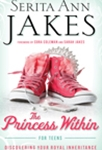 The Princess Within for Teens
