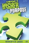 Serving A Higher Purpose CD