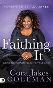 Faithing It Book By Cora Jakes Coleman